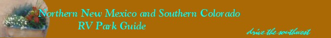 Northern New Mexico and Southern Colorado RV Park List